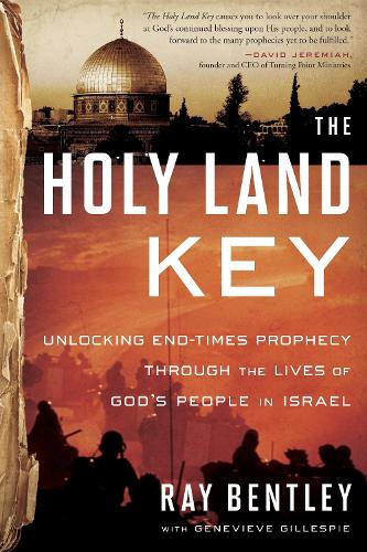 The Holy Land Key: Unlocking End-Times Prophecy Through the Lives of God's People of Israel (Paperback)