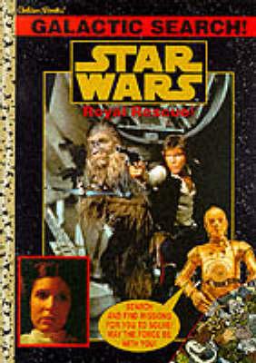 Star Wars: Galactic Search - Royal Rescue Bk. 1 (Paperback)