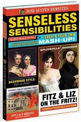 Senseless Sensibilities: Jane Austen Lit Libs