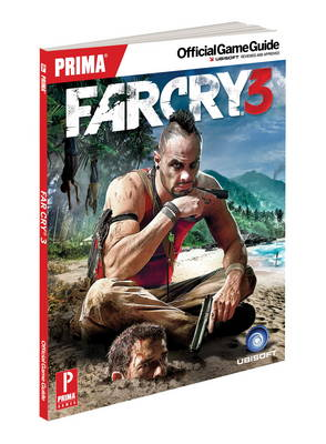 Far Cry 3: Prima's Official Game Guide (Paperback)