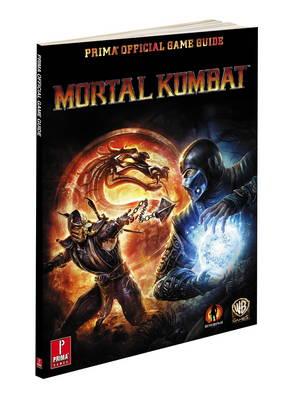 Mortal Kombat: Prima's Official Game Guide (Paperback)