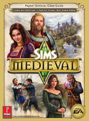 Sims Medieval (UK): Prima's Offical Game Guide (Paperback)