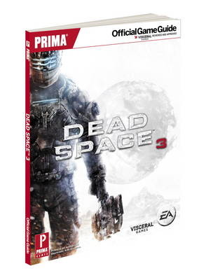 Dead Space 3: Prima's Official Game Guide (Paperback)