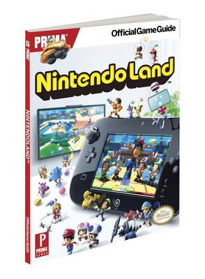 Nintendo Land: Prima's Official Game Guide (Paperback)