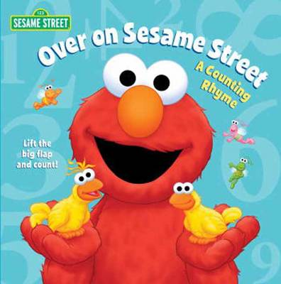 Over on Sesame Street: Sesame Street: A Counting Rhyme (Board book)