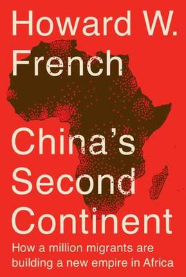 China's Second Continent (Hardback)