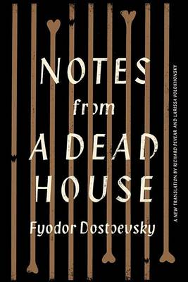 Notes From A Dead House (Hardback)