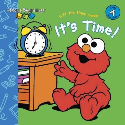 Sesame Beginnings: Sesame Street: It's Time! (Board book)