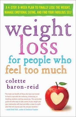 Weight Loss For People Who Feel Too Much (Paperback)