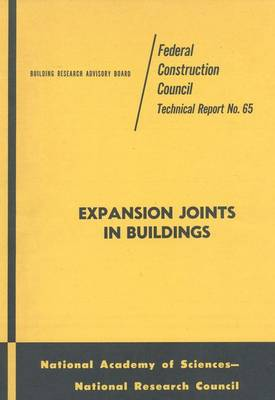 Expansion Joints in Buildings: Technical Report No. 65 (Paperback)