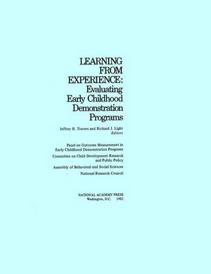 Learning from Experience: Evaluating Early Childhood Demonstration Programs (Paperback)