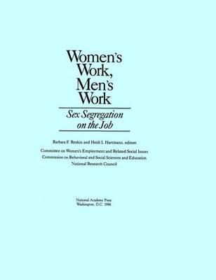 Women's Work, Men's Work: Sex Segregation on the Job (Paperback)