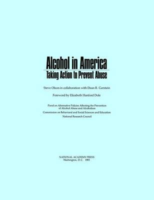 Alcohol in America: Taking Action to Prevent Abuse (Paperback)