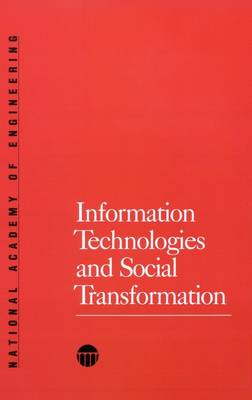 Information Technologies and Social Transformation (Paperback)
