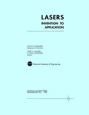 Lasers: Invention to Application (Paperback)