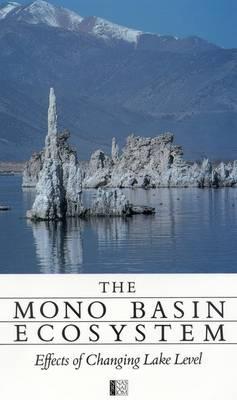 The Mono Basin Ecosystem: Effects of Changing Lake Level (Paperback)