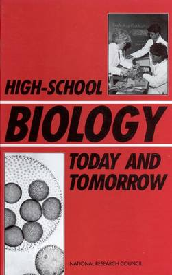 High-School Biology Today and Tomorrow (Paperback)