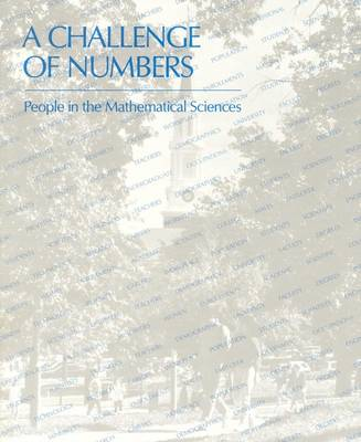 A Challenge of Numbers: People in the Mathematical Sciences (Paperback)