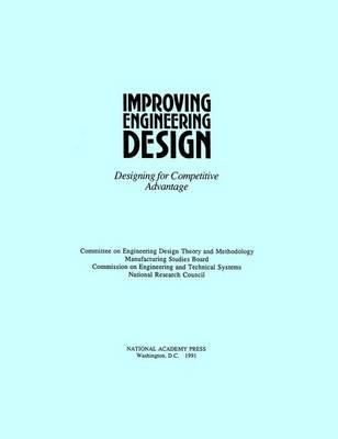 Improving Engineering Design: Designing for Competitive Advantage (Paperback)