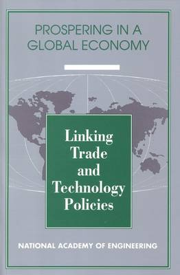 Linking Trade and Technology Policies: An International Comparison of the Policies of Industrialized Nations (Paperback)