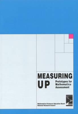 Measuring Up: Prototypes for Mathematics Assessment (Paperback)
