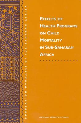 Effects of Health Programs on Child Mortality in Sub-Saharan Africa (Paperback)