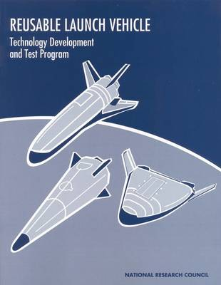 Reusable Launch Vehicle: Technology Development and Test Program (Paperback)