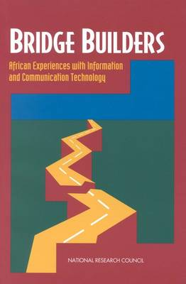 Bridge Builders: African Experiences With Information and Communication Technology (Paperback)