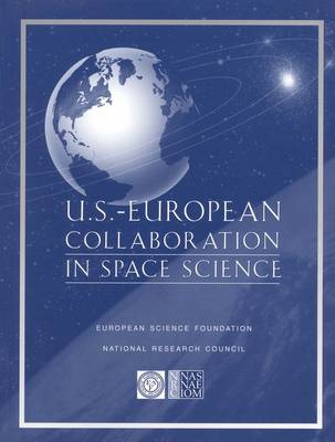 U.S.-European Collaboration in Space Science (Paperback)