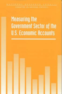 Measuring the Government Sector of the U.S. Economic Accounts (Paperback)