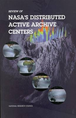 Review of NASA's Distributed Active Archive Centers (Paperback)