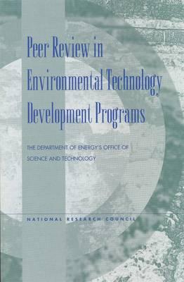Peer Review in Environmental Technology Development Programs (Paperback)