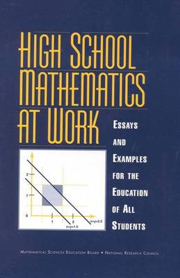 High School Mathematics at Work: Essays and Examples for the Education of All Students (Paperback)