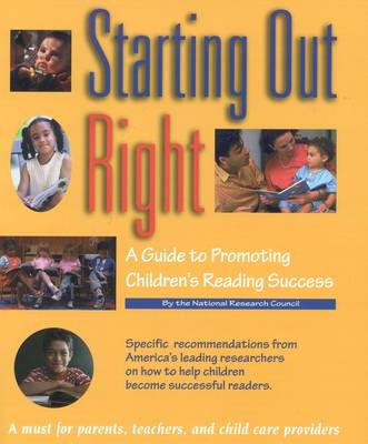 Starting Out Right: A Guide to Promoting Children's Reading Success (Paperback)