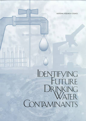 Identifying Future Drinking Water Contaminants (Paperback)