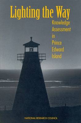 Lighting the Way: Knowledge Assessment in Prince Edward Island (Paperback)