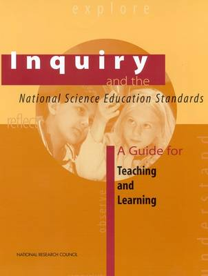 Inquiry and the National Science Education Standards: A Guide for Teaching and Learning (Paperback)