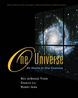 One Universe: At Home in the Cosmos (Hardback)