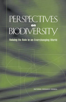 Perspectives on Biodiversity: Valuing Its Role in an Everchanging World (Paperback)