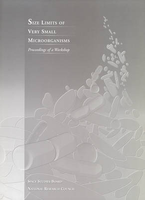 Size Limits of Very Small Microorganisms: Proceedings of a Workshop (Paperback)