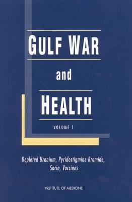 Gulf War and Health: Volume 1. Depleted Uranium, Pyridostigmine Bromide, Sarin, and Vaccines (Paperback)