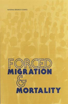 Forced Migration and Mortality (Paperback)