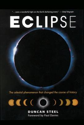 Eclipse: The Celestial Phenomenon That Changed the Course of History (Hardback)