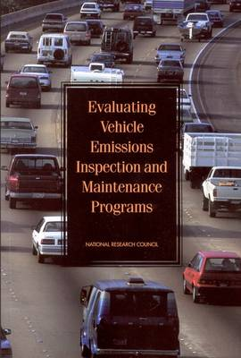 Evaluating Vehicle Emissions Inspection and Maintenance Programs (Paperback)