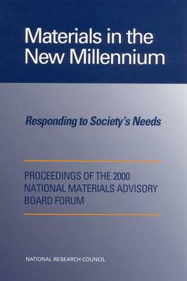 Materials in the New Millennium: Responding to Society's Needs (Paperback)