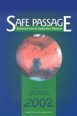 Safe Passage: Astronaut Care for Exploration Missions (Paperback)