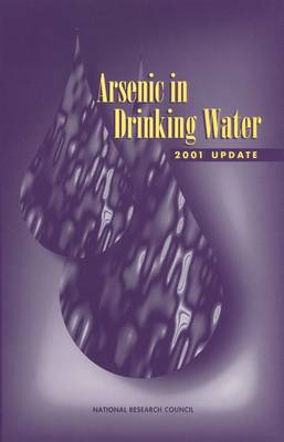 Arsenic in Drinking Water: 2001 Update (Paperback)