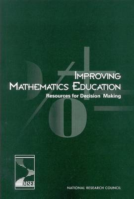 Improving Mathematics Education: Resources for Decision Making (Paperback)