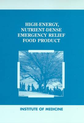 High-Energy Nutrient-Dense Emergency Relief Food Product (Paperback)