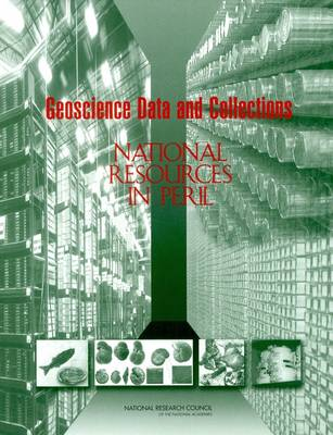 Geoscience Data and Collections: National Resources in Peril (Paperback)